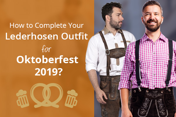 Lederhosen for Oktoberfest 2019