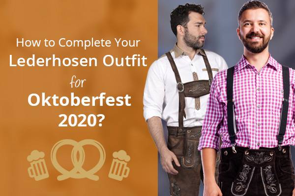 Lederhosen for Oktoberfest 2020