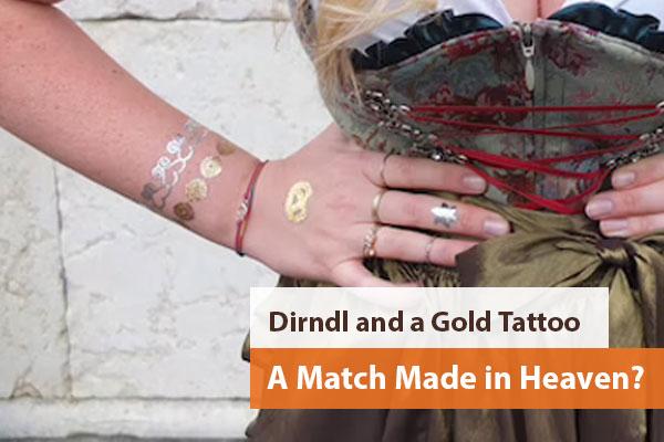 Dirndl and a Gold Tattoo